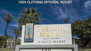 Tuscany Manor Resort Palm Spring - Clothing Optional - Adults Only